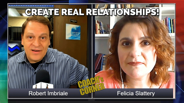 eCoach 46: Creating Lasting Relationships with Special Guest Felicia Slattery