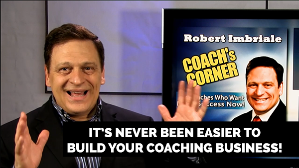 eCoach 74: It's Never Been Easier to Build Your Coaching Business